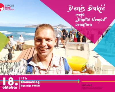 "Radionica u HUBu :: Denis Đukić-moja ""Digital Nomad""  avantura"